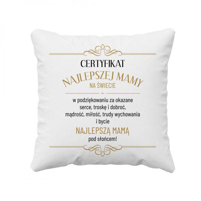 Certyfikat najlepszej mamy - poduszka z nadrukiem