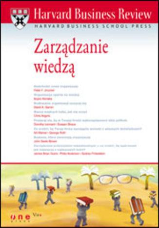 Harvard Business Review. Zarządzanie wiedzą - dostawa GRATIS!.