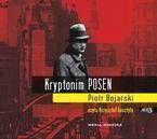 Kryptonim POSEN - Piotr Bojarski - MP3 - Piotr Bojarski