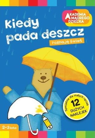 Akademia mądrego dziecka Kiedy pada deszcz Marzenna Dobrowolska