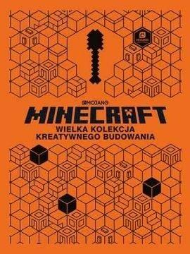 Minecraft. Wielka kolekcja kreatywnego budowania ZAKŁADKA DO KSIĄŻEK GRATIS DO KAŻDEGO ZAMÓWIENIA
