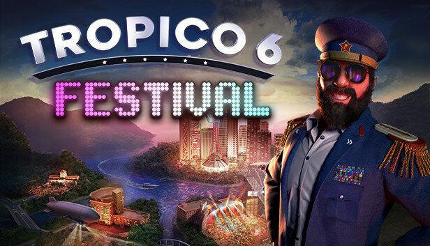 Tropico 6 - Festival (PC) Klucz Steam