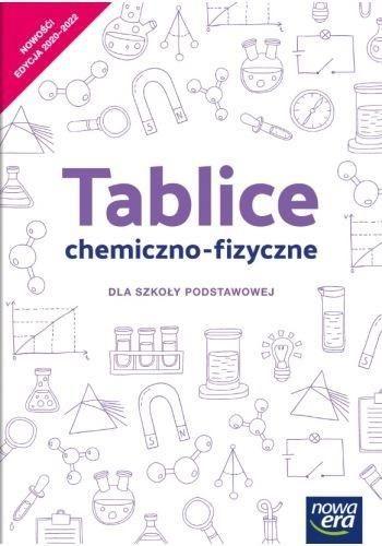 Chemia. Szkoła podstawowa klasa 7-8. Tablice chemiczno-fizyczne. Nowa edycja 2020-2022