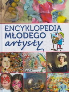 Encyklopedia młodego artysty - Joanna Babiarz