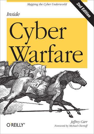 Inside Cyber Warfare. Mapping the Cyber Underworld. 2nd Edition - Ebook.