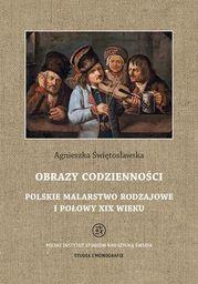 Obrazy codzienności Polskie malarstwo rodzajowe I połowy XIX wieku - Ebook.