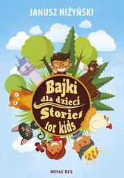 Bajki dla dzieci. Stories for kids - Ebook.