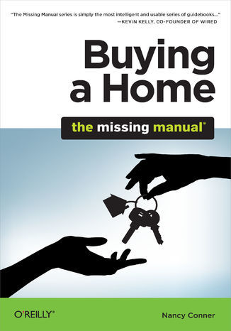 Buying a Home: The Missing Manual - Ebook.