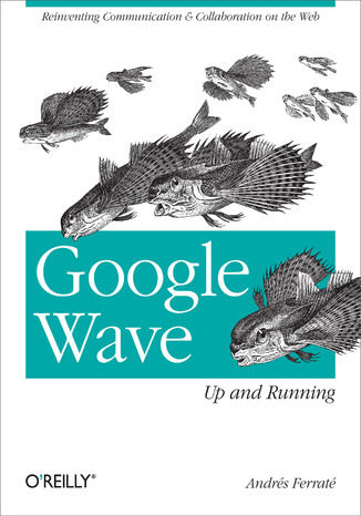 Google Wave: Up and Running - Ebook.