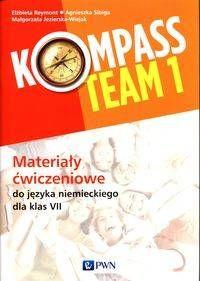 Kompass Team 1 Materiały ćwiczeniowe do języka niemieckiego dla klas 7 - praca zbiorowa