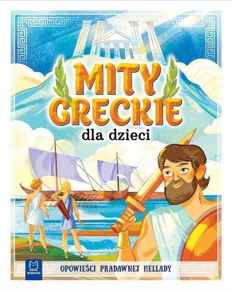 Mity greckie dla dzieci BR - Bogusław Michalec