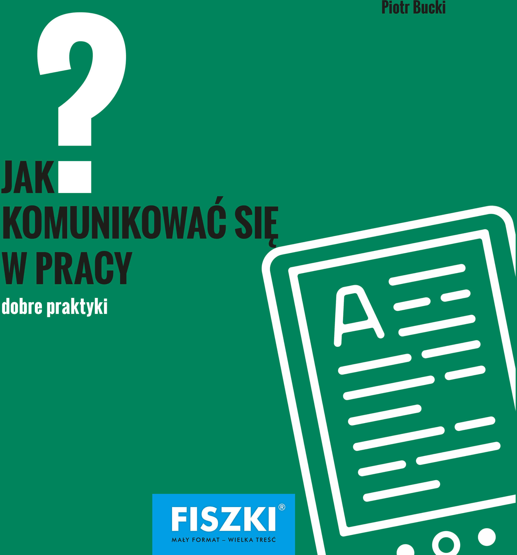 E-BOOK - Jak komunikować się w pracy?