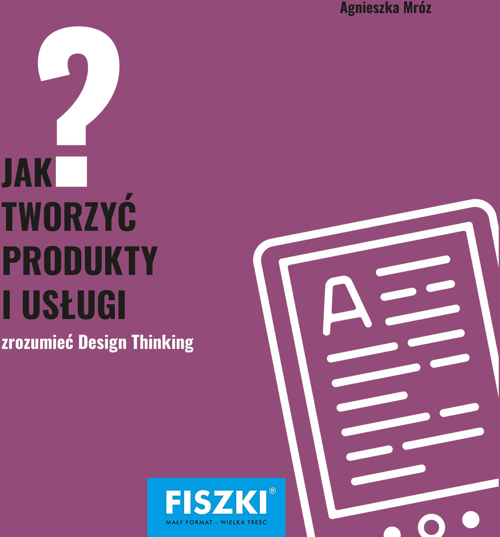 E-BOOK - Jak tworzyć produkty i usługi?