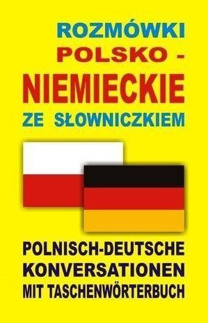 Rozmówki polsko niemieckie ze słowniczkiem - Praca zbiorowa