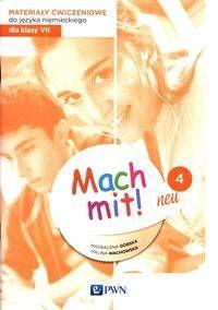 Mach mit! neu 4 Materiały ćwiczeniowe do języka niemieckiego dla klasy 7 - praca zbiorowa