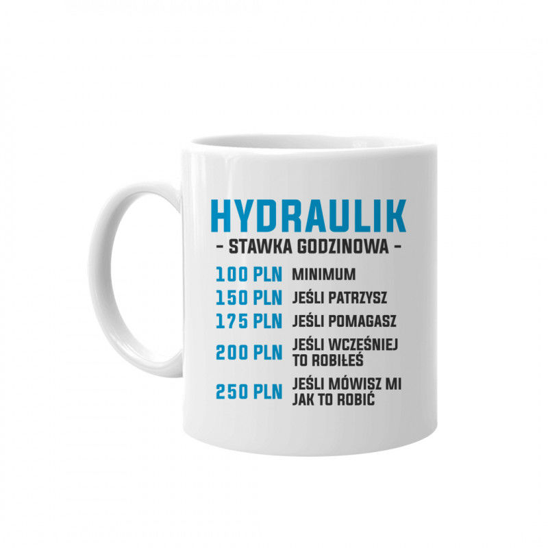 Hydraulik - stawka godzinowa - kubek z nadrukiem