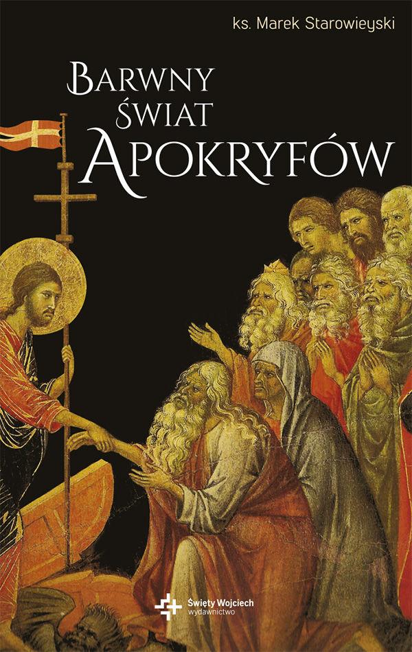 Barwny świat apokryfów - Ks. prof. Marek Starowieyski - ebook