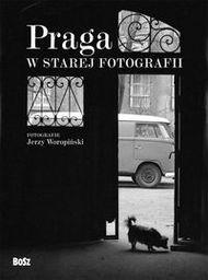 Praga w starej fotografii ZAKŁADKA DO KSIĄŻEK GRATIS DO KAŻDEGO ZAMÓWIENIA