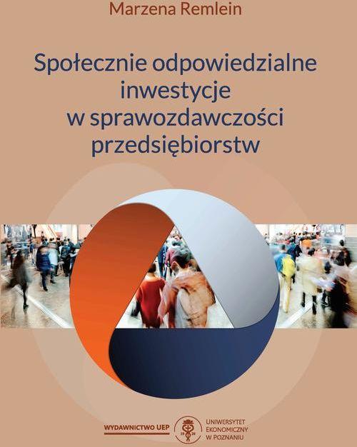 Społecznie odpowiedzialne inwestycje w sprawozdawczości przedsiębiorstw - Marzena Remlein - ebook