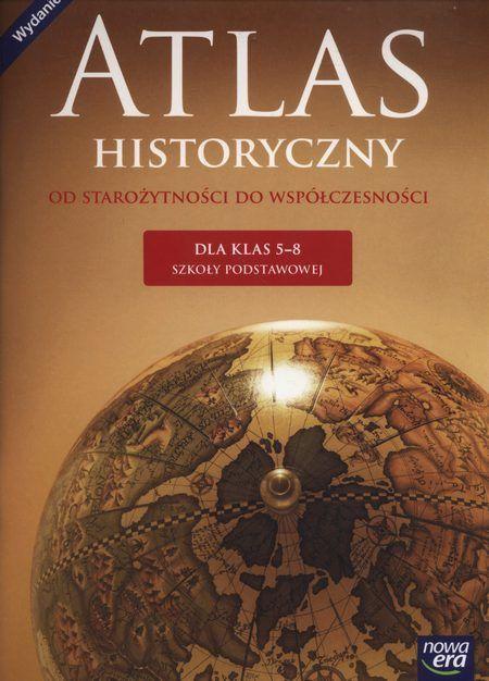 Atlas historyczny 5-8 Od starożytności do współczesności