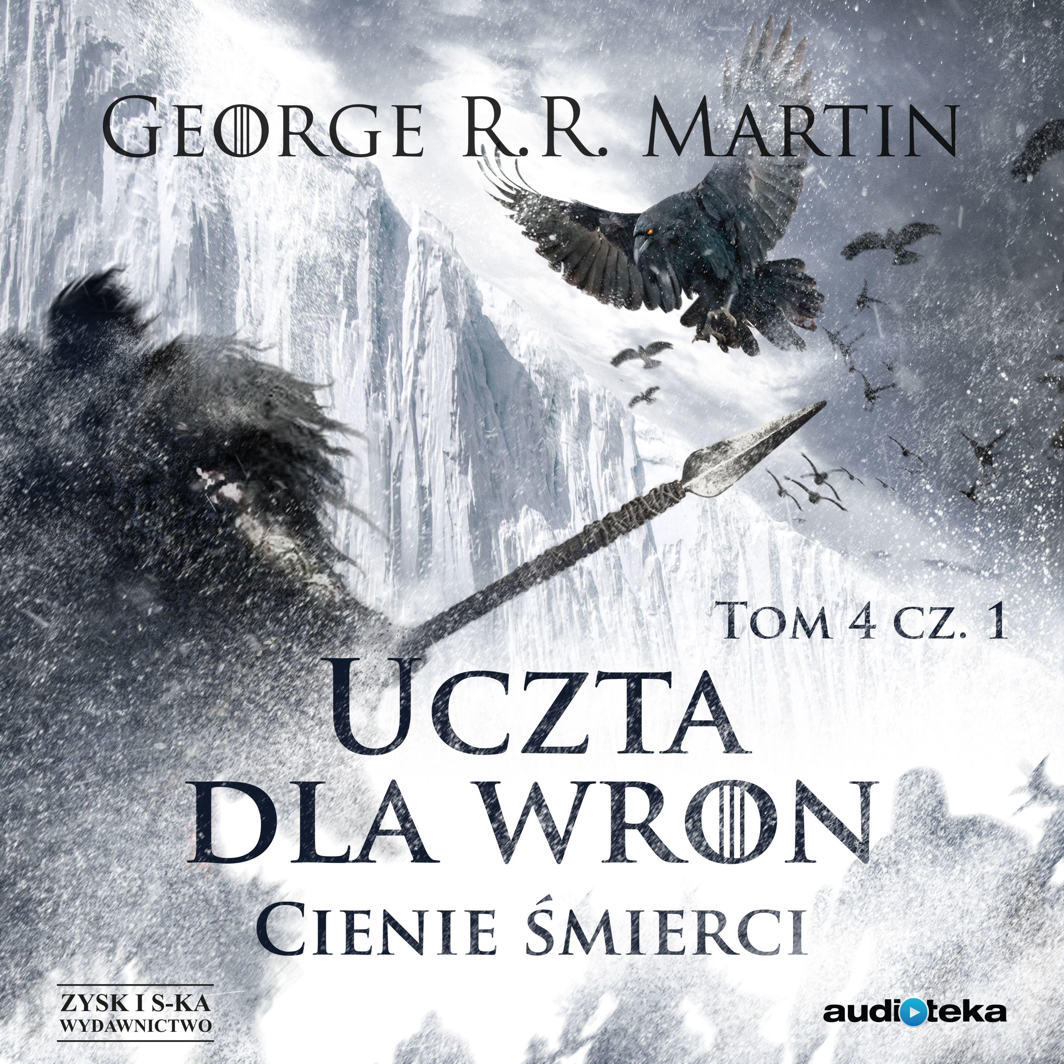 Uczta dla wron: Cienie śmierci - George R.R. Martin - audiobook