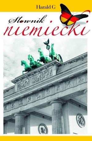 Słownik niemiecki niemiecko-polski polsko-niemiecki ZAKŁADKA DO KSIĄŻEK GRATIS DO KAŻDEGO ZAMÓWIENIA