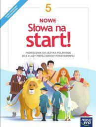Język polski słowa na start! podręcznik dla klasy 5 szkoły podstawowej 62822 907/2/2018 ZAKŁADKA DO KSIĄŻEK GRATIS DO KAŻDEGO ZAMÓWIENIA