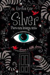 Silver Pierwsza księga snów ZAKŁADKA DO KSIĄŻEK GRATIS DO KAŻDEGO ZAMÓWIENIA
