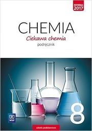 Chemia ciekawa chemia podręcznik dla klasy 8 szkoły podstawowej 180208 820/2/2018 ZAKŁADKA DO KSIĄŻEK GRATIS DO KAŻDEGO ZAMÓWIENIA
