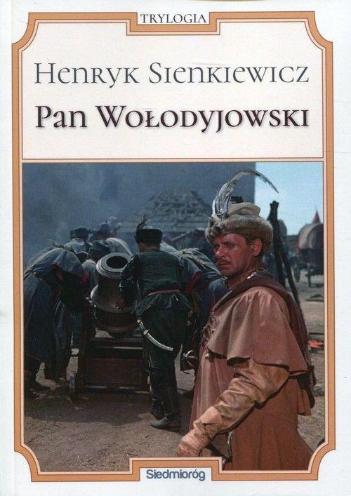 Pan Wołodyjowski ZAKŁADKA DO KSIĄŻEK GRATIS DO KAŻDEGO ZAMÓWIENIA