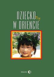 Dziecko w Oriencie - Ebook.