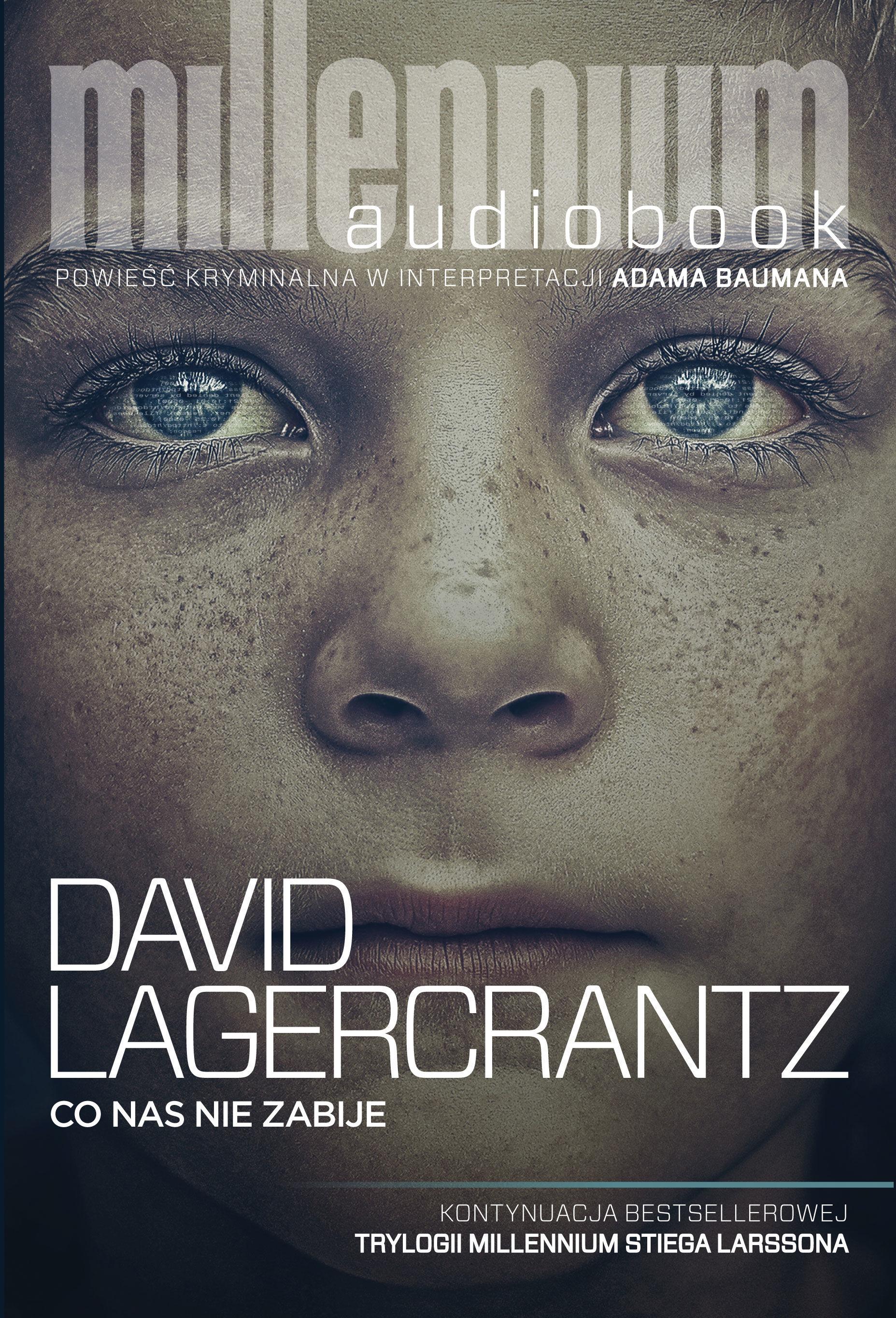 Co nas nie zabije - David Lagercrantz - audiobook