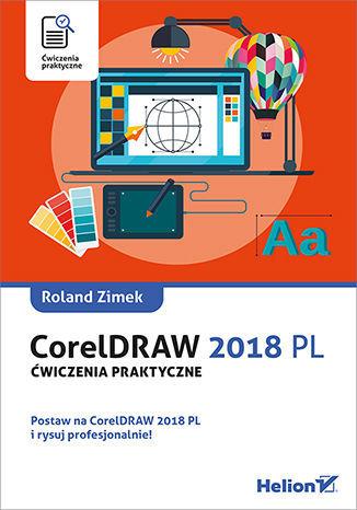CorelDRAW 2018 PL. Ćwiczenia praktyczne - Ebook.