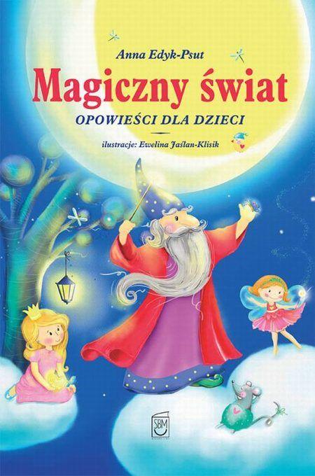 Magiczny świat Opowieści dla dzieci