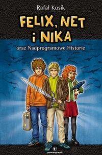 Felix, Net i Nika oraz Nadprogramowe Historie Tom 11 - Rafał Kosik