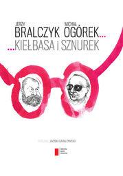 Kiełbasa i sznurek - Ebook.