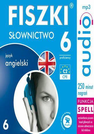 FISZKI audio j. angielski Słownictwo 6 - Audiobook.