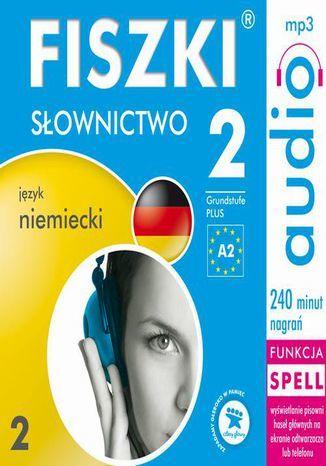FISZKI audio j. niemiecki Słownictwo 2 - Audiobook.