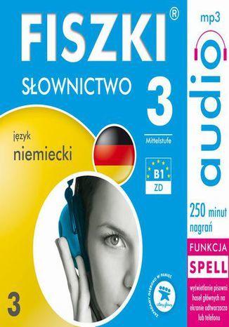 FISZKI audio j. niemiecki Słownictwo 3 - Audiobook.