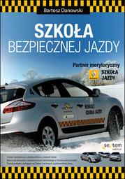 Szkoła bezpiecznej jazdy - Ebook.