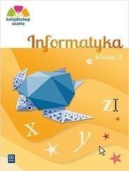 Kalejdoskop ucznia. Informatyka. Klasa 3 (z CD-ROM) ZAKŁADKA DO KSIĄŻEK GRATIS DO KAŻDEGO ZAMÓWIENIA
