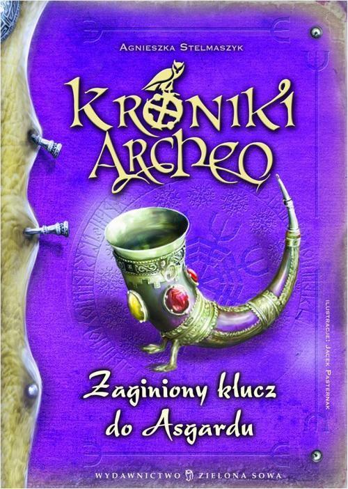 Kroniki Archeo Zaginiony klucz do Asgardu - Agnieszka Stelmaszyk - ebook