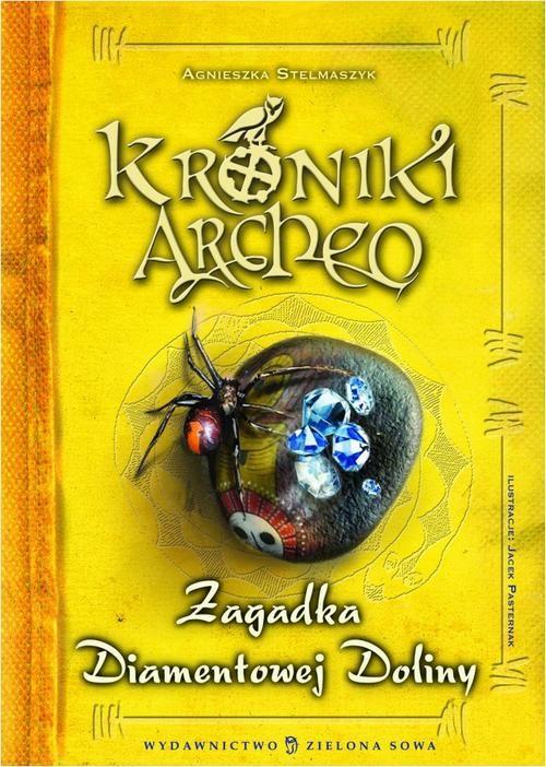 Kroniki Archeo Zagadka Diamentowej Doliny - Agnieszka Stelmaszyk - ebook