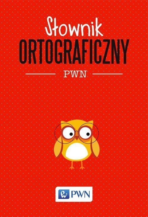 Słownik ortograficzny PWN - Lidia Drabik - ebook