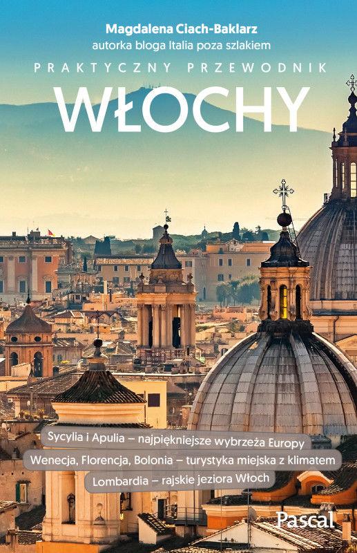 Włochy. Praktyczny przewodnik ZAKŁADKA DO KSIĄŻEK GRATIS DO KAŻDEGO ZAMÓWIENIA