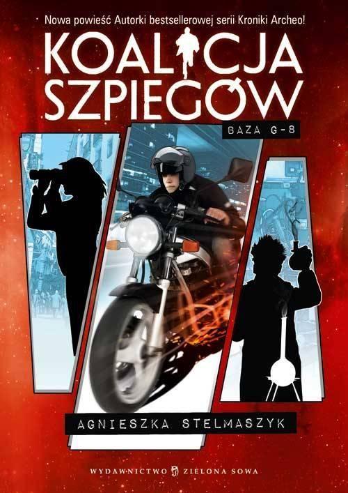 Koalicja szpiegów Tom 2 Baza G-8 - Agnieszka Stelmaszyk - ebook