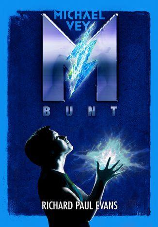 Michael Vey. Bunt - Ebook.