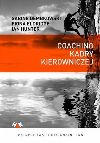 Coaching kadry kierowniczej - Ebook.