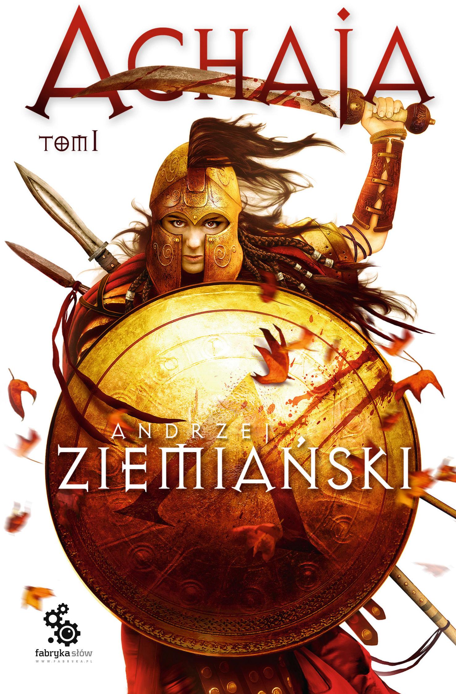 Achaja  Tom 1 - Andrzej Ziemiański - ebook