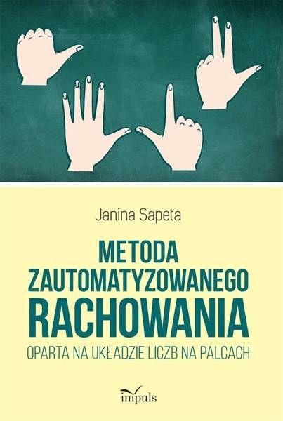 Metoda zautomatyzowanego rachowania oparta na.. - Janina Sapeta